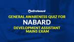 General Awareness Quiz for NABARD Development Assistant Mains