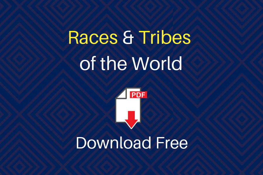 Races and Tribes of the World