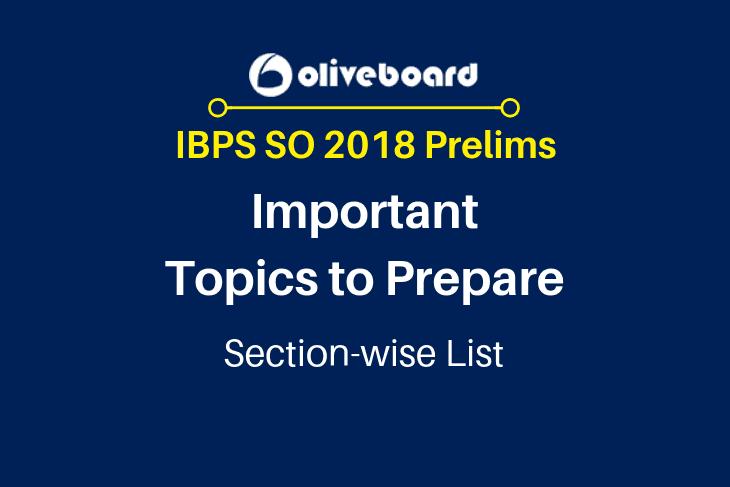 IBPS SO 2018 prelims topics