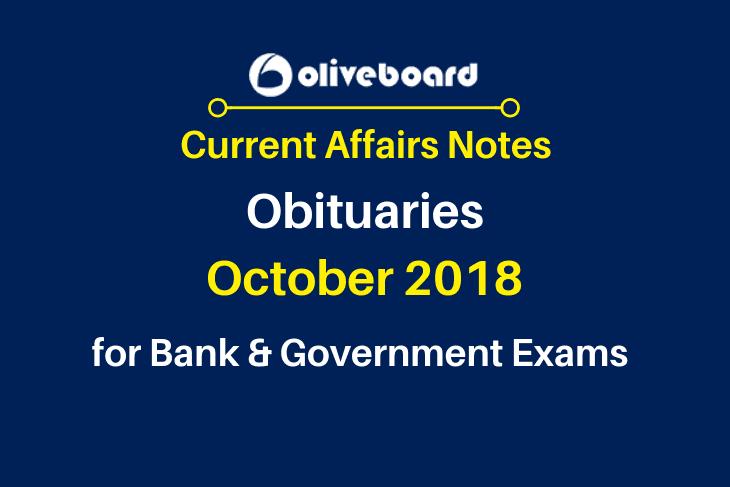 Current Affairs Notes Oct 2018 Obituaries