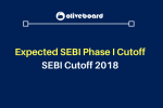Expected SEBI Phase I Cutoff SEBI Cut Offs 2018