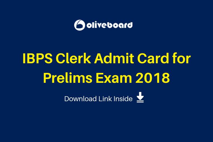IBPS Clerk Admit Card for Prelims Exam 2018