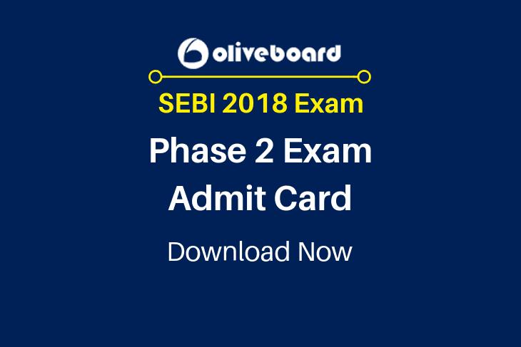 SEBI 2018 Phase 2 Admit Card