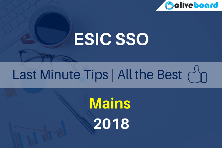 Last Minute Tips for ESIC SSO