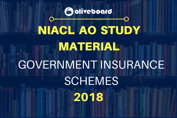 NIACL AO Study Material Government Insurance Schemes