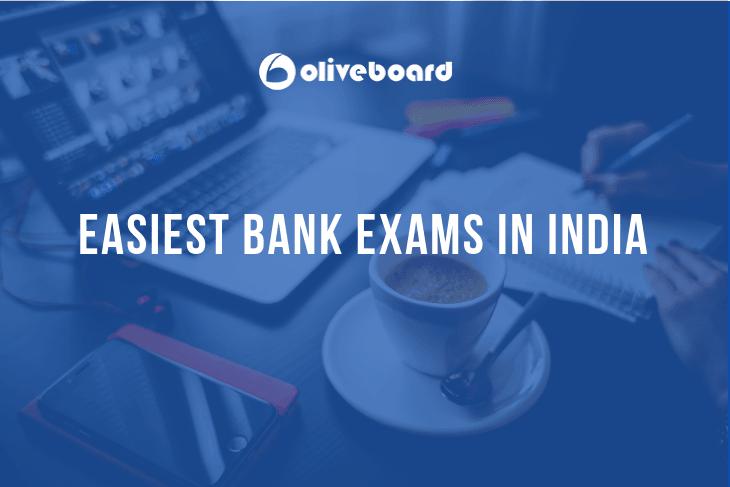 Easiest Bank Exams
