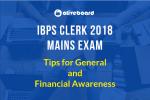 IBPS Clerk Mains Tips & Tricks General Awareness
