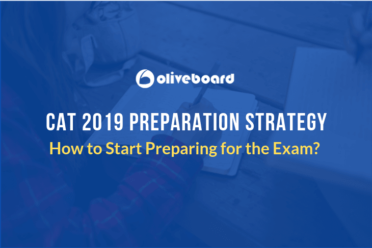 CAT 2019 Preparation Strategy