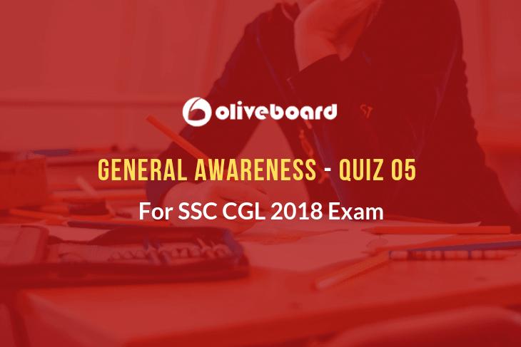 SSC CGL General Awareness Quiz 05
