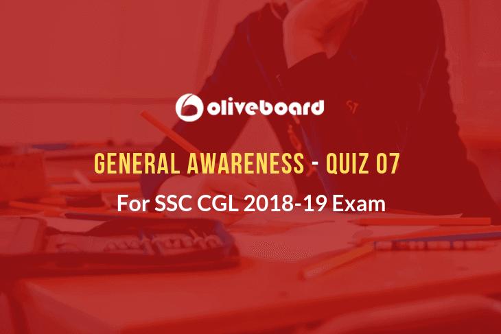 SSC CGL General Awareness Quiz 07