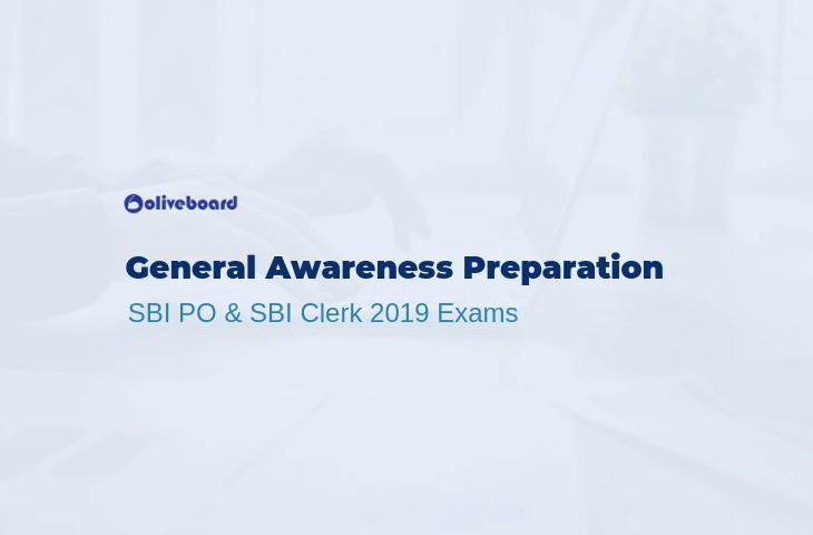 General Awareness for SBI PO and SBI Clerk