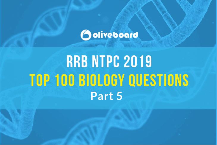 RRB NTPC Biology Questions 5