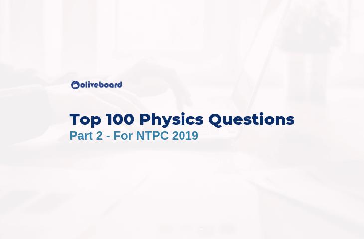 RRB NTPC Physics Questions 2