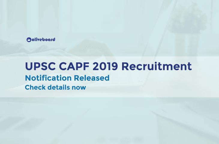 UPSC CAPF 2019 Recruitment 1