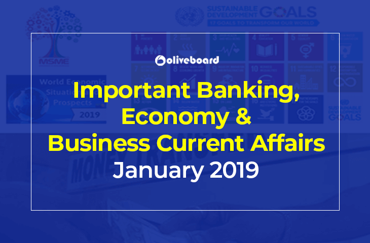 Banking, Economy & Business Current Affairs January 2019