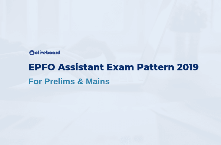EPFO Assistant Exam Pattern 2019
