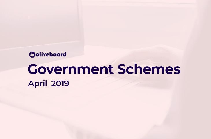 Government Schemes April 2019