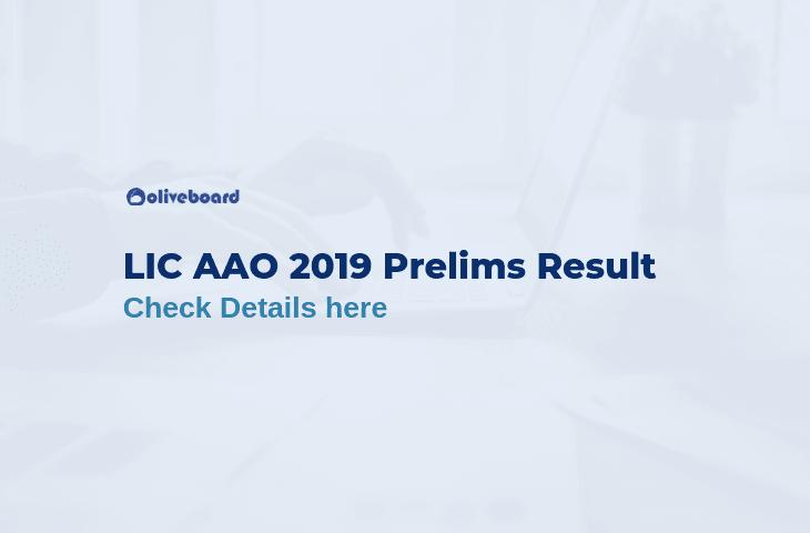 LIC AAO Prelims Result 2019