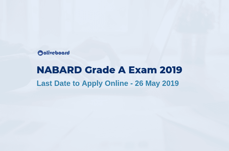 NABARD Grade A Exam 2019 - Last Date to Apply Online