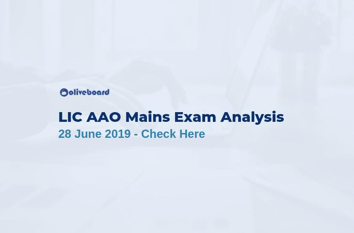 LIC AAO Mains Exam Analysis