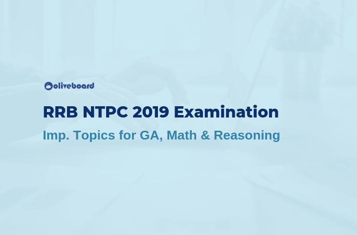 RRB NTPC Exam 2019 - Important Topics