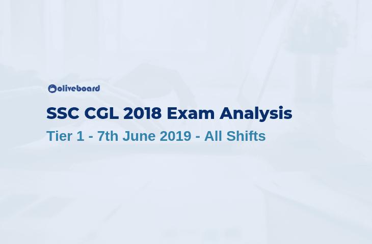 SSC CGL 2018 Tier 1 Exam Analysis - 7 June 2019