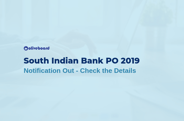 South Indian Bank PO Recruitment 2019