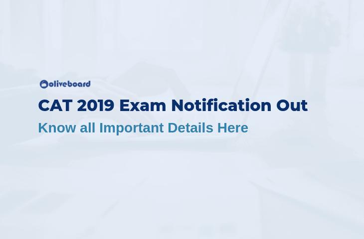 CAT 2019 Exam Notification