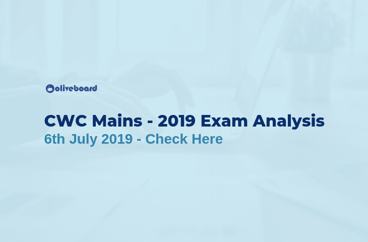 CWC Mains Exam Analysis 2019