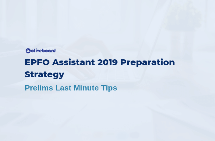EPFO Assistant 2019 Preparation Strategy