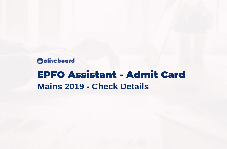 EPFO Assistant Admit card Mains 2019