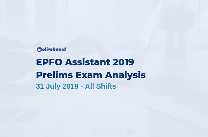 EPFO Assistant Exam Analysis 2019