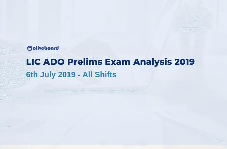 LIC ADO Exam Analysis 2019