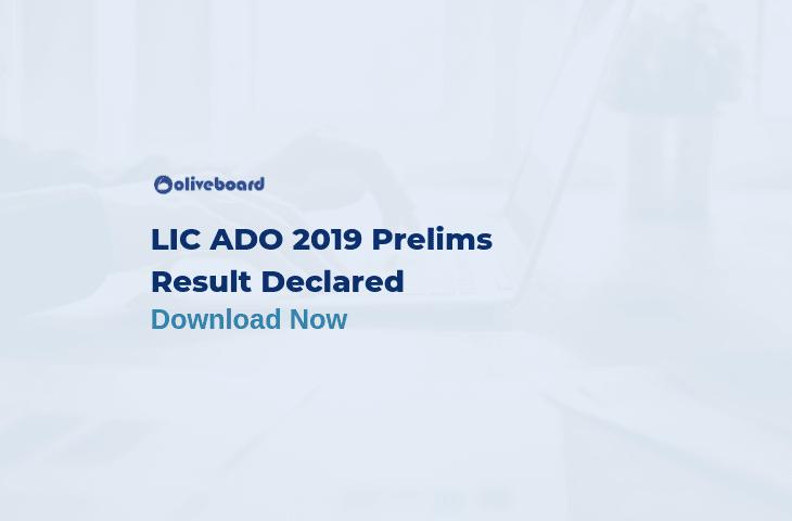 LIC ADO Prelims Result 2019