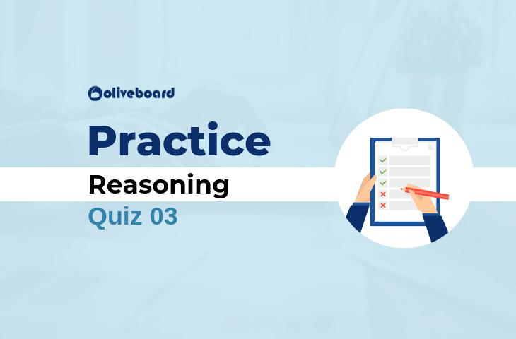 Reasoning Practice Quiz 03