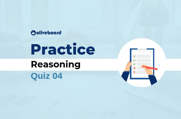 Reasoning Practice Quiz 04