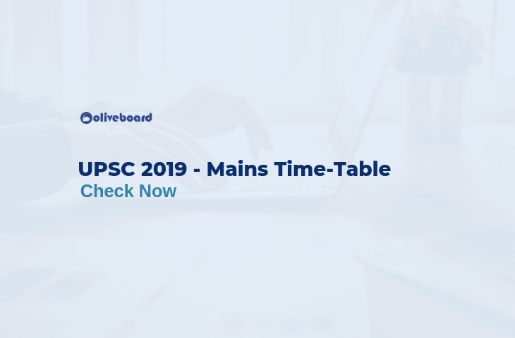 UPSC CSE 2019 Mains Time Table