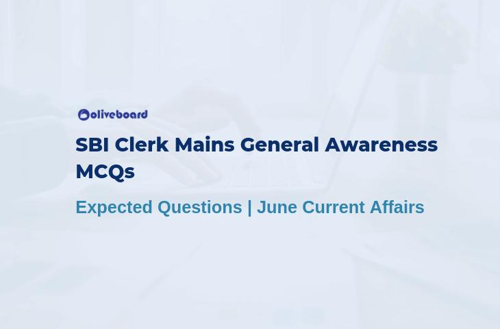 SBI Clerk Mains General Awareness MCQs