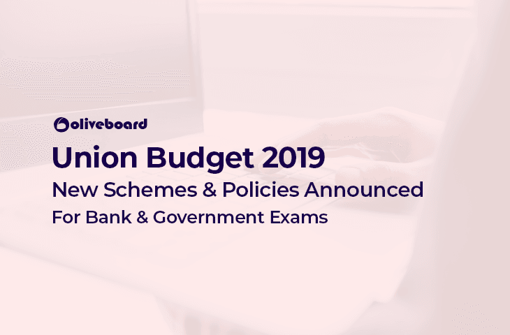 Budget 2019 Government Schemes