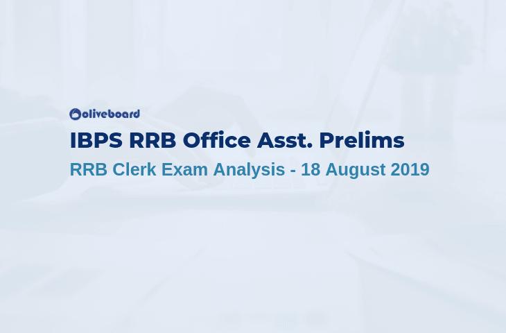 IBPS RRB Clerk Prelims Exam Analysis 2019