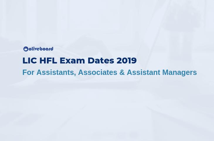 LIC HFL Exam Dates