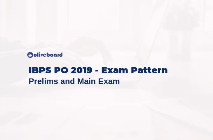 IBPS PO Exam Pattern 2019