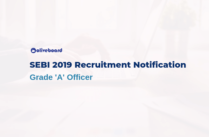 SEBI Grade A 2019 Recruitment