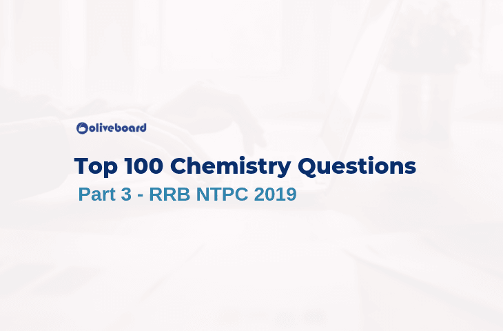 100 RRB NTPC Chemistry Questions 3