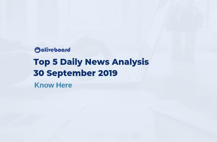Top 5 Daily News- 30 Sep 2019