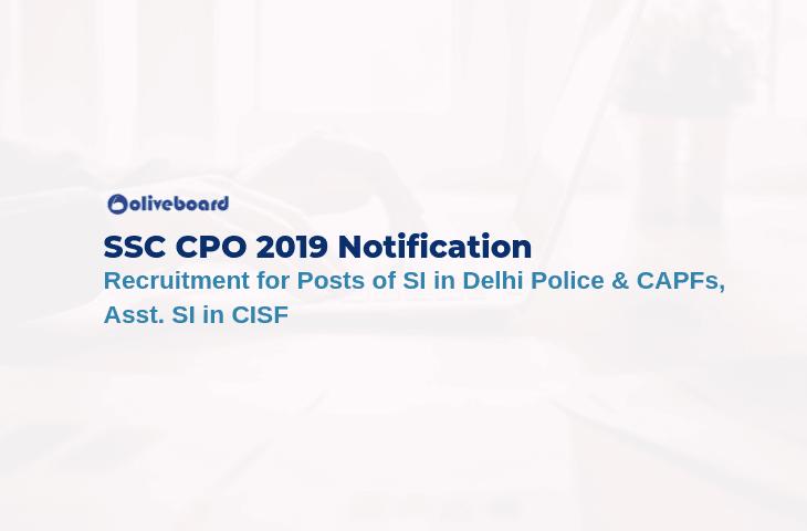 SSC CPO 2019 Notification