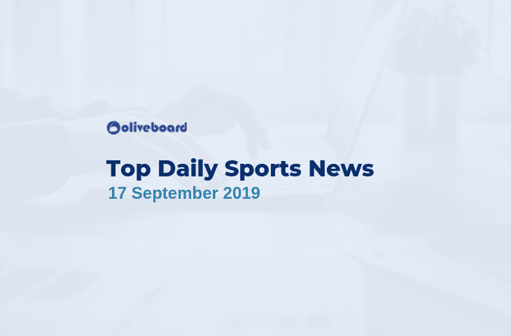 Daily Sports News 17 September 2019