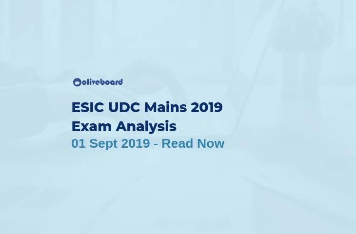 ESIC UDC Main Exam Analysis 2019