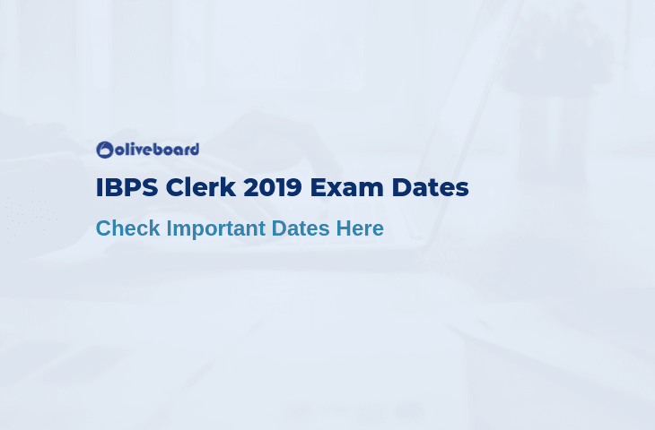 IBPS Clerk Exam Date 2019