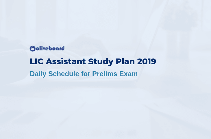LIC Assistant Study Plan 2019